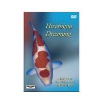 Hiroshima Dreaming DVD